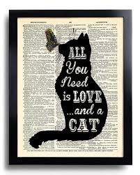 Cat Quotes Enchanting Funny Quotes All You Need Is LOVE And A CAT Quotes Dictionary Art