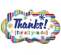 Image result for thanks for all you do images