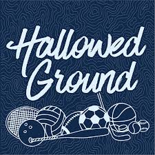 Hallowed Ground: The Sports Museum Podcast