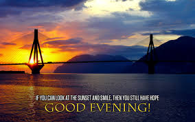 Have A Beautiful Evening Quotes Best of 24 Lovely Good Evening Wishes Messages Quotes Sayings And Wallpapers