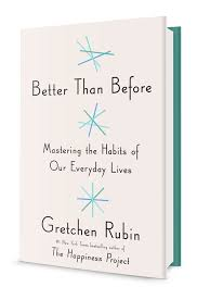 favourites loving life after  better than before mastering the habits of everyday lives by gretchen rubini
