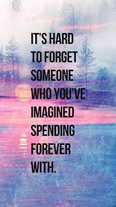 Forget Someone Life Quotes Iphone ...