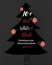 10-red-white-and-black-christmas-tree-decorating-