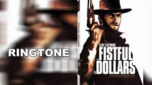 Fist ful of dollars ringtones