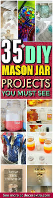 Mason Jar Projects 271 Best Bottles And Jars Images On Pinterest Mason Jar Crafts