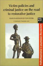 victim policies and criminal justice on the road to restorative  victim policies and criminal justice on the road to restorative justice
