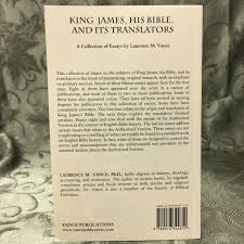 king james his bible and its translation biblical heritage exhibit king james his bible and its translation