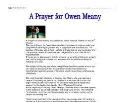 sample essay about a prayer for owen meany essay in a prayer for owen meany one relationship that stands out is the one between the natural and supernatural a prayer for owen meany is a book