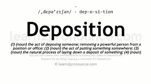 Deposition Pronunciation And Definition Youtube