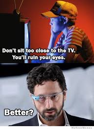Google Glass – Meme | WeKnowMemes via Relatably.com