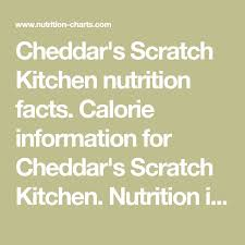 Cheddars Scratch Kitchen Nutrition Facts Calorie