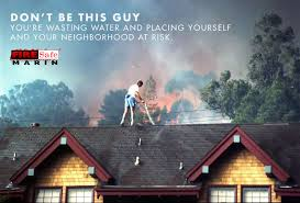 should i put a sprinkler on my roof or stand there with a garden hose wildfire safety news for marin county firesafe news