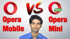 Opera Mobile Vs Opera Mini Why Opera Mini Is Fastest Web Browser