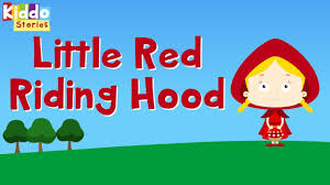 the story of the little red riding hood fairy tale story for children you
