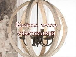 rustic wood chandeliers a guide to the best of design 95