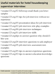 top 8 hotel housekeeping supervisor resume samples 14 useful materials for hotel sample resume for housekeeping supervisor