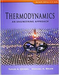 Thermodynamics: An Engineering Approach 7th (seventh) Revised ...