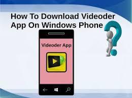 Cover App Windows Download Videoder For Windows Phone By Videoderapk Issuu