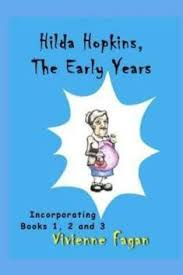 Hilda Hopkins, the Early Years: Buy Hilda Hopkins, the Early Years by Fagan  Vivienne at Low Price in India | Flipkart.com