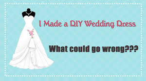 I Made My Own Diy Wedding Dress Priceless Wedding Moments Not To