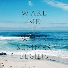 Cite For Me Wake Me Up When Summer Begins Quote Quotes Cite Citation