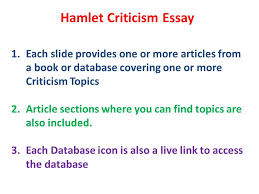 hamlet criticism essay each slide provides one or more articles  1 hamlet criticism essay