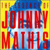 The Essence of Johnny Mathis