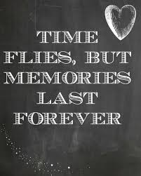Time Flies But Memories Last Forever Quotes Pinterest Quotes Extraordinary Quotes About Time