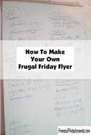 Make Your Own Flyers Online Free How To Make Your Own Frugal Friday Flyer Free Stuff 4 Daily Needs