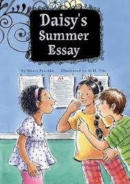 daisy s summer essay growing up daisy by marci peschke 12889267