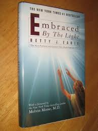 Embraced By The Light Book Mesmerizing Embraced By The Light Betty JEadie And Curtis Taylor 32