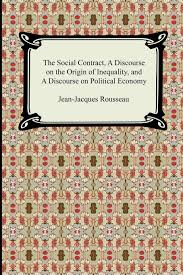 the social contract and the discourses everyman s library the social contract a discourse on the origin of inequality and a discourse on