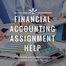 financial accounting assignment help assignment studio financial accounting assignment help