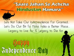Beautiful Quotes On Independence Day India Best Of India] Independence Day Messages Quotes SMS English Hindi