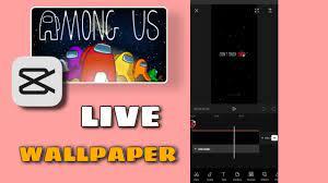 HOW TO MAKE AMONG US LIVE WALLPAPER ...