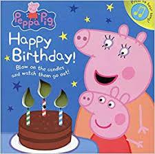 Peppa Pig Happy Birthday Amazoncouk Peppa Pig 9780241309049