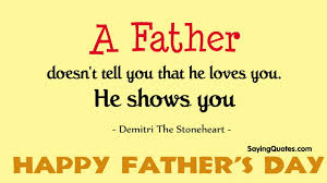 Quotes For Dads On Father's Day Best Happy Fathers Day Quotes Images From Daughter Son Funny 3