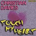 Touch My Heart album by Christian Davies