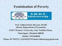 feminization of poverty feminisation of poverty prof vibhuti patel director pgsr head