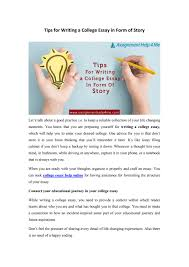 Tips For Writing College Essays Tips For Writing A College Essay In Form Of Story By
