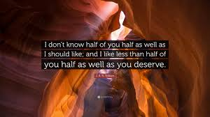 "I Like You Quotes Fascinating J R R Tolkien Quote ""I don't know half of you half as well as I"