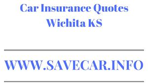 car insurance quotes wichita ks get car insurance quotes wichita ks