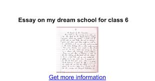 essay on my dream school for class google docs