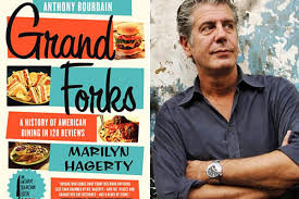 here s anthony bourdain s foreword to marilyn hagerty s book grand forks