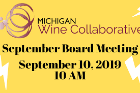September Board Meeting Michigan Wine Collaborative
