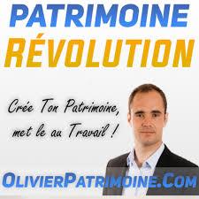 Patrimoine Révolution Podcast : Investi et Crée ton Patrimoine avec OlivierPatrimoine.Com