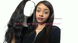 how to start your own hair business very deled
