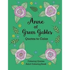 Therapy Quotes Stunning Anne Of Green Gables Quotes To Color Coloring Book Therapy