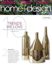 Denver Life Home And Design Denver Life Home And Design Via Fondazza Vases Suite News