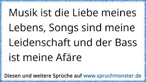 Musik Ist Die Liebe Meines Lebens Songs Sind Meine Leidenschaft Und
